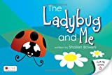 The Ladybug and Me, Shallen Bowers, 1616633018