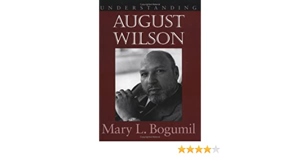 Amazon understanding august wilson understanding contemporary amazon understanding august wilson understanding contemporary american literature 9781570032523 mary l bogumil books fandeluxe Gallery
