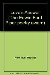 Love's Answer (Iowa Poetry Prize)