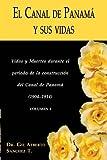 El Canal de Panama y sus Vidas, Gil Alberto Sanchez, 1587364204