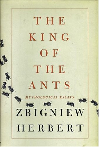 The King of the Ants: Mythological Essays