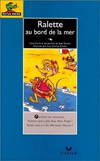 Ralette au bord de la mer par Jeanine Guion