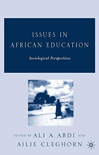 Issues in African Education: Sociological Perspectives