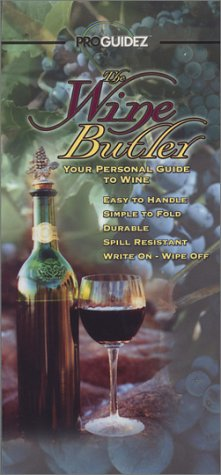 The Wine Butler: Your Personal Guide to Wine