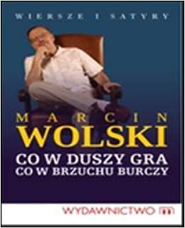 Od Serca Wiersze I Satyry Amazoncouk Marcin Wolski