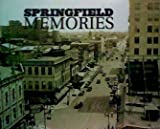Springfield Memories, The State Journal-Register, 1597252182