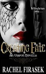 Creating Fate