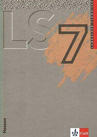 Lambacher Schweizer - Ausgabe für Hessen: Lambacher-Schweizer, Ausgabe Hessen, Neubearbeitung, 7. Schuljahr, EURO