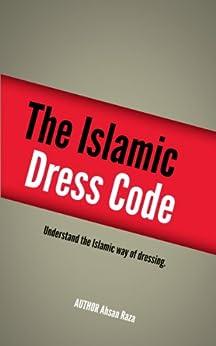 The Islamic Dress Code