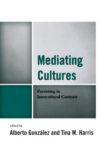 Mediating Cultures: Parenting in Intercultural Contexts