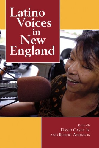 Latino Voices in New England (Excelsior Editions)