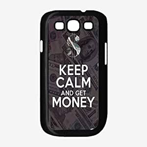 Keep Calm and get Money - Phone Case Back Cover (Galaxy S3 - TPU Rubber Silicone)