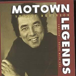 Motown Legends: Smokey Robinson - Cruisin'/Being With You