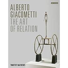 Alberto Giacometti: The Art of Relation