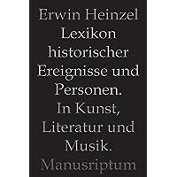 Lexikon historischer Ereignisse und Personen in Kunst, Literatur und Musik