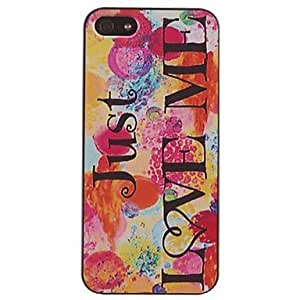 DD Just Love Me Pattern PC Hard Case for iPhone 5/5S