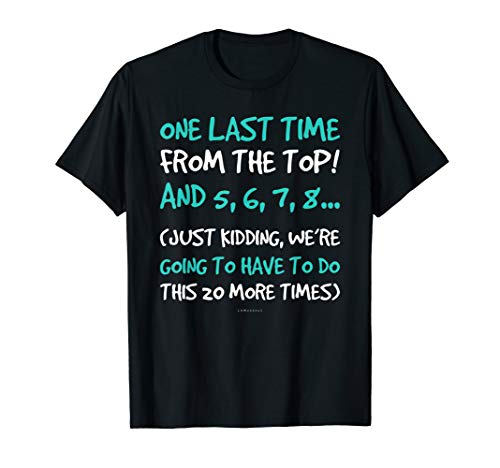 One Last Time Gift Tshirts. Funny Dance Teacher Shirt