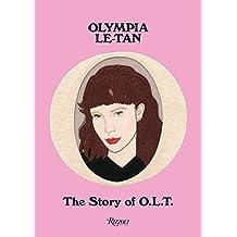 Olympia Le-Tan: The Story of O.L.T.