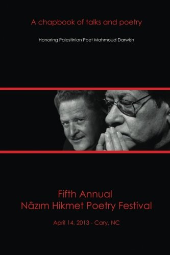Fifth Annual Nazim Hikmet Poetry Festival: A Chapbook of Talks and Poetry