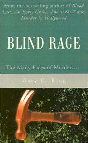 Blind Rage: The Many Faces of Murder….