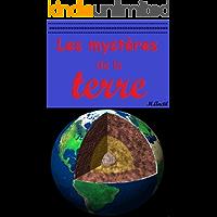 Les mystères de la terre (French Edition)