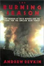 The Burning Season:  The Murder Of Chico Mendes^