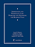 Immigration and Nationality Law: Chapters 3 and 4: Problems and Strategies for Business  Visas