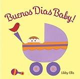 Buenos Dias Baby, Libby Ellis, 0811842703