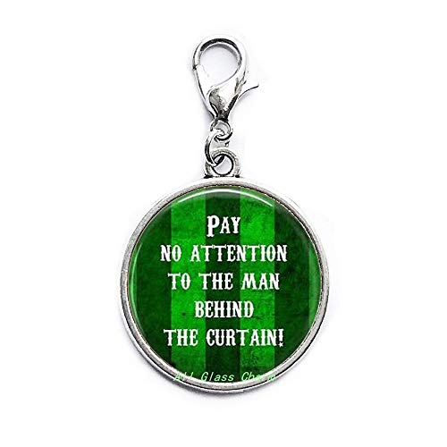 Quote Pay no Attention to The Man Behind The Curtain!-Word Jewelry-Quote Lobster Clasp-Ruby Slippers Charm,AS108