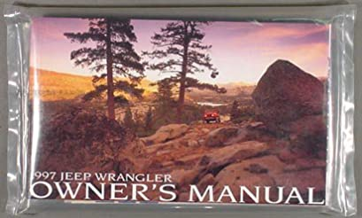 1997 jeep wrangler owner s manual jeep 1989 to date amazon com books rh amazon com 1997 jeep wrangler 4.0 owner's manual 1997 Jeep Wrangler TJ