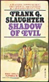 Shadow of Evil, Frank G. Slaughter, 0671788779