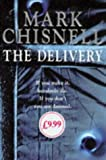The Delivery, Mark Chisnell, 071267554X