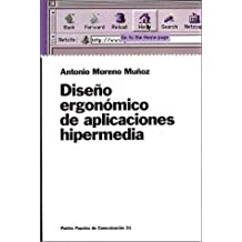 Diseno ergonomico de aplicaciones hipermedia / Ergonomic Design of Hypermedia Applications (Spanish Edition) Sep 29, 2000