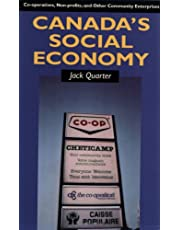Canada's Social Economy: Co-opeartives, Non-profits, and Other Community Enterprises