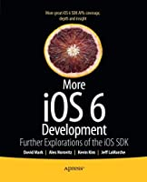 More iOS 6 Development Front Cover