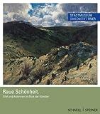 Raue Schönheit : Eifel und Ardennen Im Blick der Künstler, D&uuml and hr, Elisabeth, 3795423775