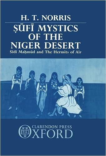 Kostenloser Download im Ebooks Mobi-Format Sufi Mystics of the Niger Desert: Sidi Mahmud and the Hermits of Air PDF FB2 by H. T. Norris