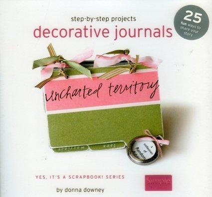 Simple Scrapbooks: Step-By-Step Decorative - Step Journals Decorative