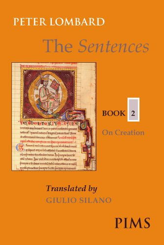 The Sentences Book 2: On Creation (Mediaeval Sources in Translation)