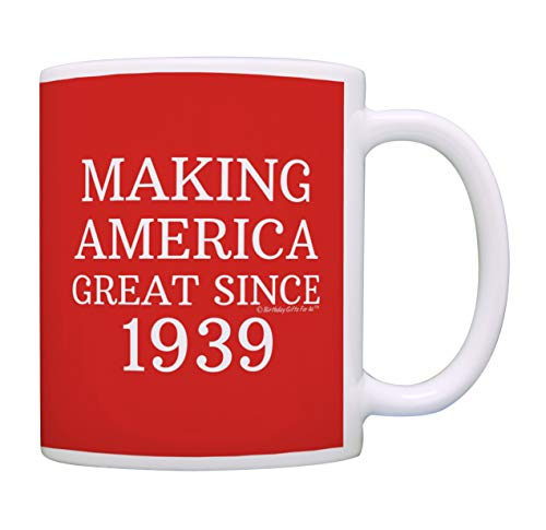 80th Birthday Gifts For All Making America Great Since 1939 Birthday Mug Birthday Gifts Coffee Mug Tea Cup Red]()
