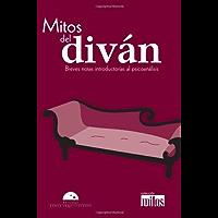 Mitos del diván (Colección Mitos)