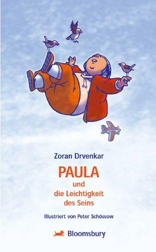 Paula und die Leichtigkeit des Seins