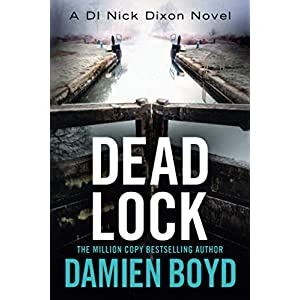 Dead Lock: 8 (DI Nick Dixon Crime)