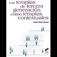 Las terapias de tercera generación como terapias contextuales (Manuales de psicología nº 40)
