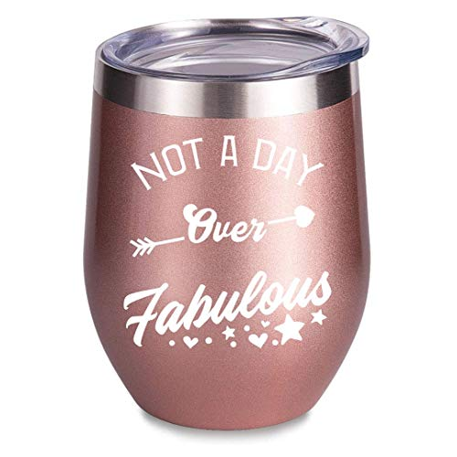 Not a Day Over Fabulous 12oz Wine Tumbler Funny Women Birthday Wedding Christmas Presents Gifts Ideas For Mom, Grandma, Wife, Daughter, Sister Coworkers (Rose Gold) (Funny Presents Christmas Cheap)