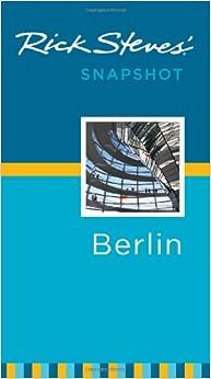 Snapshot Berlin (Rick Steves' Snapshot Berlin)
