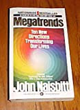 Megatrends : Ten New Directions Transforming Our Lives, Naisbitt, John, 0446909912
