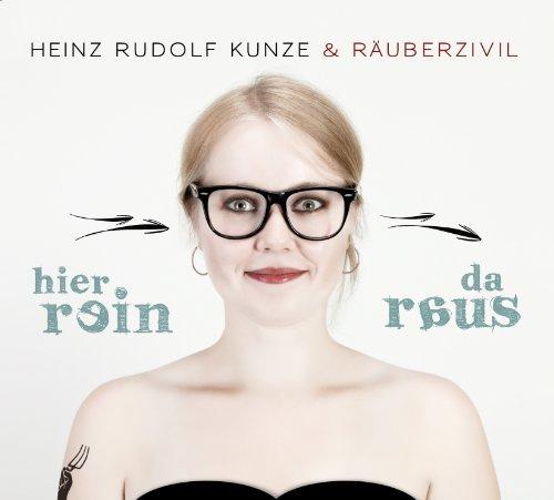 Heinz Rudolf Kunze - Hier Rein Da Raus By Heinz Rudolf Kunze - Zortam Music