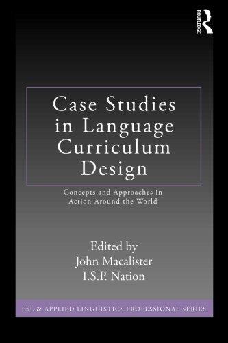 Case Studies in Language Curriculum Design (ESL &...