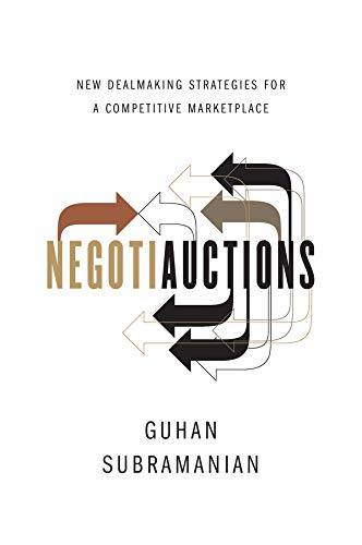 Read Online Negotiauctions: New Dealmaking Strategies for a Competitive Marketplace ebook
